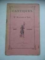 Cantiques à Saintes Jeanne D'Arc. - Livres, BD, Revues