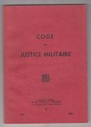 CODE DE JUSTICE MILITAIRE - 1982 - Droit