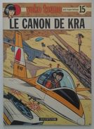 EO Yoko Tsuno N°15 - Le Canon De Kra - R. Leloup - Dupuis 1985 - Réf. 15 E.O. - Yoko Tsuno