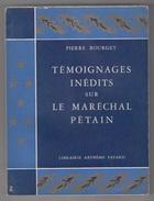 TEMOIGNAGES INEDITS SUR LE MARECHAL PETAIN - 1960 - Francese