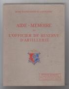 ECOLE D'APPLICATION DE L'ARTILLERIE / AIDE MEMOIRE DE L'OFFICIER DE RESERVE - Boeken