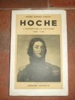 Hoche, L'enfant De La Victoire 1768 - 1797. - Livres, BD, Revues