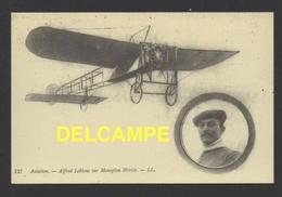 DF / TRANSPORTS / AVIATION / AVIONS / LE MONOPLAN BLÉRIOT PILOTÉ PAR ALFRED LEBLANC - Avions