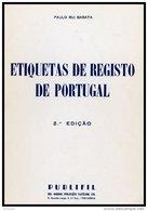 PORTUGAL, Etiquetas De Registo De Portugal, By Paulo Barata, 2nd. Edition - Marcophilie