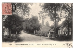 14 CALVADOS - CROISSANVILLE Route De Cherbourg - France
