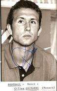 PHOTO DE PRESSE DEDICACEE DU FOOTBALLEUR DE L'A S MONACO GILLES GRIMANDI - Signed Photographs