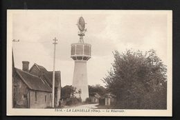La Landelle Le Réservoir - Lalandelle - Près De Beauvais Pays De Bray CPA Oise - Beauvais