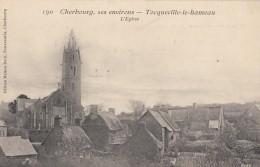 CPA - Tocqueville Le Hameau - L'église - Environs De Cherbourg - Other Municipalities
