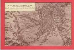 LA ROCHELLE LE SIEGE EN 1628 PAR LE CARDINAL DE RICHELIEU CARTE EN BON ETAT - La Rochelle