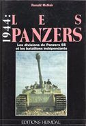 1944 LES PANZERS DIVISIONS SS ET BATAILLONS INDEPENDANTS HEIMDAL - 1939-45