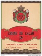 """Oude ETIKET """" CREME De CACAO """" 35° LIKEURSTOKERIJ - Alf. DE GAUW  WILSELE / LEUVEN - Labels"""