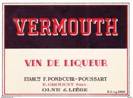 OLNE - LIEGE - VERMOUTH Vin De LIQUEUR - F. PONDCUIR - R.C.Lg.2428 - Autres Collections