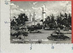 CARTOLINA VG SOMALIA - MOGADISCIO CENTRO - Cattedrale E Moschea -  - 10 X 15 - ANN. 1953 - Somalia