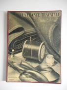 MODE, COUTURE  , 1932 - LA FRANCE TRAVAILLE, HORIZONS DE FRANCE - Books, Magazines, Comics