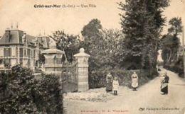 """76  CRIEL Sur MER ( Seine Maritime )      Une Villa .                          """" état """" - Criel Sur Mer"""