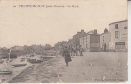 TRENTEMOULT  Près Nantes - Le Quai - Francia