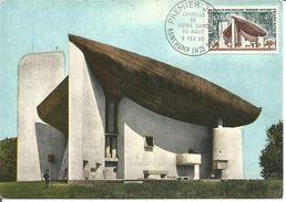 Ronchamp Chapelle De Notre Dame Du Haut  Haute Saone Jour D'émission 06/02/1965 - Cartoline Maximum