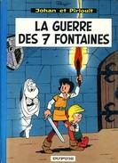 Johan Et Pirlouit 10 La Guerre Des 7 Fontaines - Johan Et Pirlouit