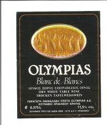 """Etiquette De VIN DE GRECE """" OLYMPIAS Blanc De Blanc 37.5 Cl """" - Rosés"""