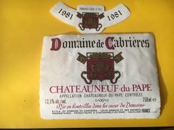 5808 - Domaine De Cabrières 1981 Chateau Neuf Du Pape - Côtes Du Rhône