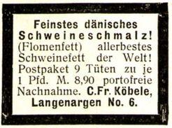 Original-Werbung/ Anzeige 1924 - DÄNISCHES SCHWEINESCHMALZ (FLOMENFETT) / KÖBELE - LANGENARGEN  - Ca. 30 X 25 Mm - Werbung