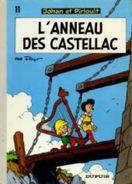 Johan Et Pirlouit 11 L'anneau De Castellac PEYO édition Ancienne - Johan Et Pirlouit