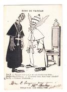 Belle Grande Carte Satirique-RELIGIONS-  ECHO DU VATICAN  - PIE X-2scans-1912 TBE - Unclassified