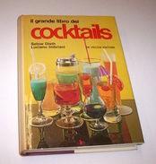 Cucina Enologia Disth E Imbriani - Il Grande Libro Dei Cocktails - 1^ Ed. 1981 - Sin Clasificación