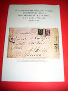 Filatelia Storia Postale Avvenimenti Politici Militari - 1^ Ed. 1980 - Cataloghi