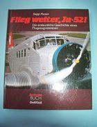 Aviation Luftfahrt - Fussli Flieg Weiter JU-52 ! - 1^ed. 1982 - Unclassified