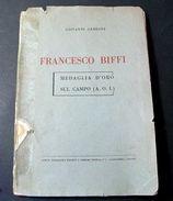 Francesco Biffi Medaglia D' Oro Sul Campo - 1941 - Altri
