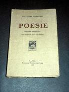 Letteratura Salvatore Di Giacomo - POESIA - 1^ed. 1927 Ed. Definitiva - Bücher, Zeitschriften, Comics