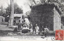 31)  TOULOUSE  - Exposition 1908 - Village Noir Groupe D' Indigènes - Toulouse