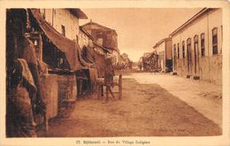 ¤¤  -  DJIBOUTI   -  Rue Du Village Indigène      -  ¤¤ - Gibuti