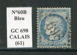 FRANCE- Y&T N°60B- GC 698- CALAIS (61) - Marcophilie (Timbres Détachés)