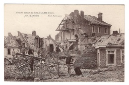 80 SOMME - HAM Maisons Autour Du Fort Brisées Par L'explosion - Ham