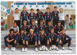 FOOTBALL - L'équipe De FRANCE Championne Olympique 1984 - Fútbol