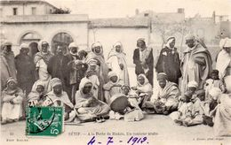 Lot De 2 Cpa   SETIF   Porte De Biskra Conteur Arabe  .etat Major - Sétif