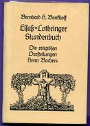 Livre - B H Bonshoff Elsass Lothringer Stundenbuch Die Religiosen Darstellung Henri Bacher S (illustrations) - Christianisme