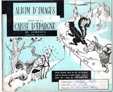 Album D'images Educatives Caisse D'épargne De Limoges (contient 13 Images, Le Reste Est Vide) - Albums & Catalogues