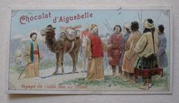 CHROMO CHOCOLAT D'AIGUEBELLE VOYAGE DE L'ABBE HUC AU TIBET - Aiguebelle