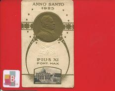 IMAGE PIEUSE RELIGIEUSE DORÉE GAUFREE PAPE PIUS XI PHOTO PONT MAX ROME ANNO SANTO 1925 - Imágenes Religiosas