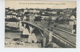SAINT JUST SAINT RAMBERT - Le Pont Inauguré En 1930 - Saint Just Saint Rambert