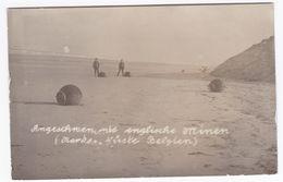Alte Ansichtskarte Von Angeschwemmten Englischen Minen An Der Nordsee-Küste Belgiens - Ausrüstung