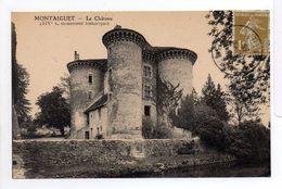 - FRANCE (03) - CPA Timbrée MONTAIGÜET 1936 - Le Château - - France