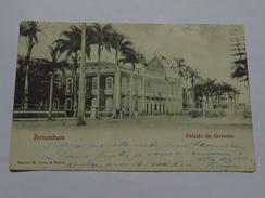 C.P.A. BRASIL : PERNAMBUCO : Palacio Do Governo, En 1906 - Recife