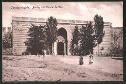AK Constantinople, Portes Du Vieux Serail - Turchia