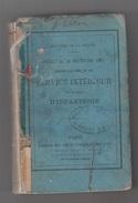 MINISTERE DE LA GUERRE - DECRET 1883 - REGLEMENT SUR LE SERVICE INTERIEUR DES TROUPES D'INFANTERIE - French