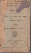 MINISTERE DE LA GUERRE - ETAT MAJOR DES ARMEES / REGLEMENT DE L'INFANTERIE 2è PARTIE - LE COMBAT - Boeken