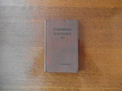 CHEMIKER- KALENDER 1930 I EIN HILFSBUCH FÜR CHEMIKER,PHYSIKER,MINERALOGEN,INDUSTRIELLE,PHARMAZEUTEN,HÜTTENMÄNNER USW - Livres, BD, Revues